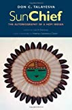 Sun Chief: The Autobiography of a Hopi Indian, Second Edition (The Lamar Series in Western History)