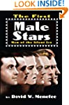 The First Male Stars: Men of the Sile...