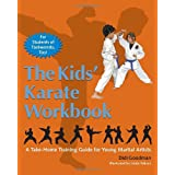 The Kids' Karate Workbook: A Take-Home Training Guide for Young Martial Artistsby Didi Goodman
