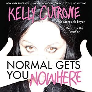 Normal Gets You Nowhere Audiobook