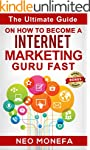 INTERNET MARKETING: The Ultimate Guid...