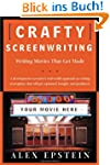 Crafty Screenwriting: Writing Movies...