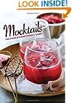 Mocktails: The Complete Bartender's G...
