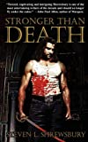 img - for Stronger Than Death book / textbook / text book