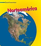 Norteam�rica (Continentes / Continents) (Spanish Edition)