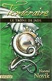 """Afficher """"Téméraire n° 2 Le Trône de Jade"""""""
