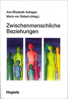 zwischenmenschliche beziehungen german edition 9783801704193 books. Black Bedroom Furniture Sets. Home Design Ideas