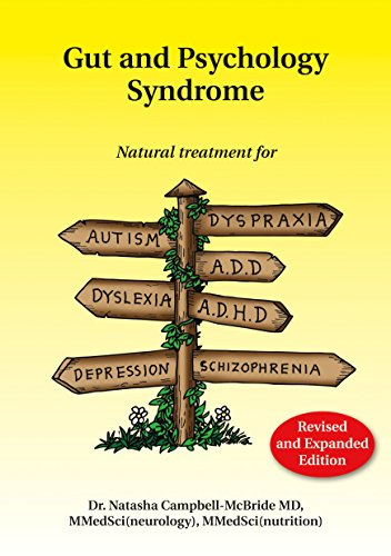 Gut and Psychology Syndrome: Natural Treatment for Autism, Dyspraxia, A.D.D., Dyslexia, A.D.H.D., Depression, Schizophrenia (Depression Food compare prices)