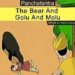 The Bear and Golu and Molu   Rahul Garg