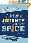 Go Figure: A Maths Journey through Space