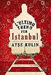 L'ultimo treno per Istanbul (eNewton...