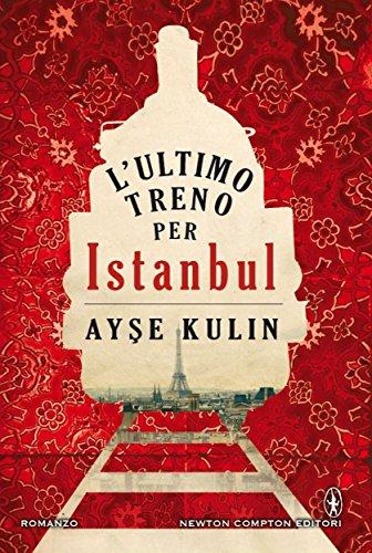 L'ultimo treno per Istanbul eNewton Narrativa PDF
