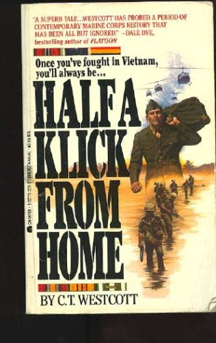 Half a Klick from Home, C. T. Westcott