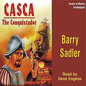 Casca: The Conquistador: Casca Series #10 Audiobook