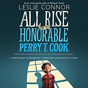 All Rise for the Honorable Perry T. Cook Audiobook