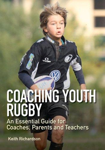教练的青年橄榄球: 教练员、 家长和教师基本指南