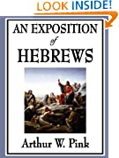An Exposition of Hebrews (Unabridged Start Publishing LLC)