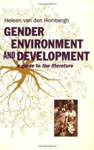 Gender, Environment and Development: A Guide to the Literature