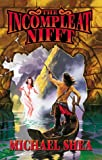 The Incompleat Nifft (0671578693) by Shea, Michael