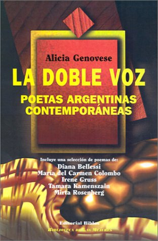 LA Doble Voz (Biblioteca de Las Mujeres) (Spanish Edition)