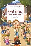"""Afficher """"Quel stress pour la maîtresse !"""""""