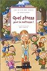 Quel stress pour la maîtresse ! par Hoestlandt