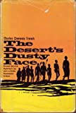 img - for The Desert's Dusty Face: Personal story of an Englishman's ten years as District Commissioner of Kenya book / textbook / text book
