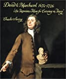 David Le Marchand 1674-1726: An Ingenious Man for Carving in Ivory (0853316864) by Avery, Charles