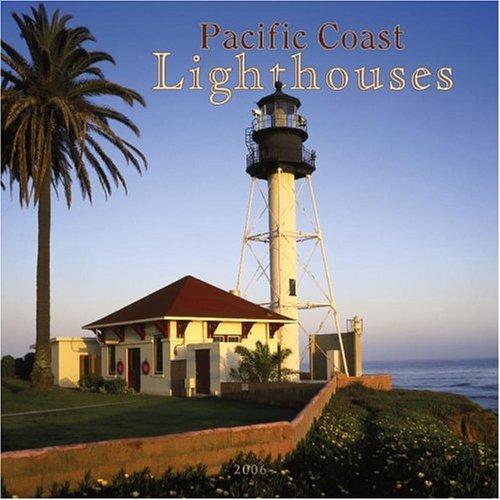 Pacific Coast Lighthouses 2006 Calendar