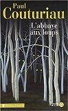 [L']abbaye aux loups : roman