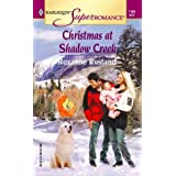 Christmas at Shadow Creek: The Birth Place (Harlequin Superromance No. 1165) ~ Roxanne Rustand