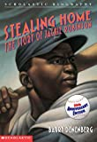 Stealing Home: The Story Of Jackie Robinson (Scholastic Biography) (0590425609) by Denenberg, Barry