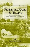 Nicholas Everitt Ferrets, Rats and Traps