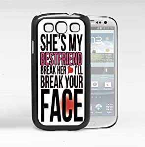 Besties Quote Break her Heart I'll Break your face Hard Snap On cell