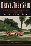 Drive, They Said: Poems about Americans and Their Cars