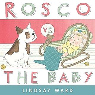 Book Cover: Rosco vs. the Baby