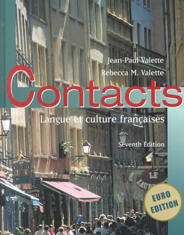 Contacts: Langue et culture francaises, Jean-Paul Valette, Rebecca Valette