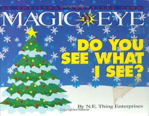 Do You See What I See?: 3D Christmas Surprises from Magic Eye