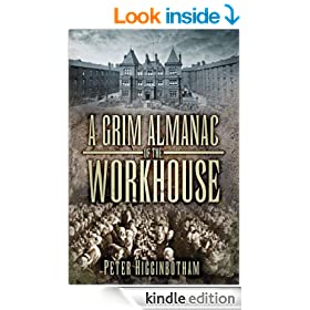 A Grim Almanac of the Workhouse (Grim Almanacs)