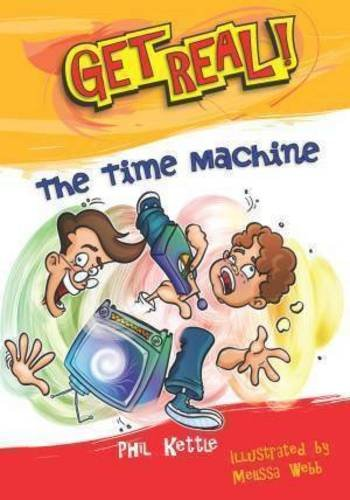 The Time Machine (Get Real!)