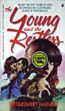 Bittersweet Harvest (The Young and the Restless, 6)
