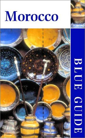 Blue Guide Morocco, 4th ed.