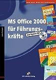 echange, troc Lutz Hunger - MS Office 2000 für Führungskräfte, m. CD-ROM