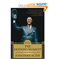 The Defining Moment: FDR's Hundred Days and the Triumph of Hope