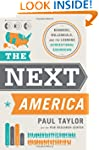 The Next America: Boomers, Millennial...