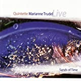 Sands Of Timeby Marianne Qnt Trudel