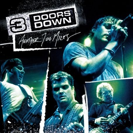 3 Doors Down - Another 700 Miles: Live - Zortam Music