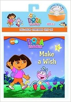 Make a Wish (Dora: The Explorer) (Book and CD): Golden