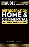 img - for Audel Refrigeration Home and Commercial book / textbook / text book