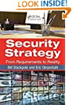Security Strategy: From Requirements...